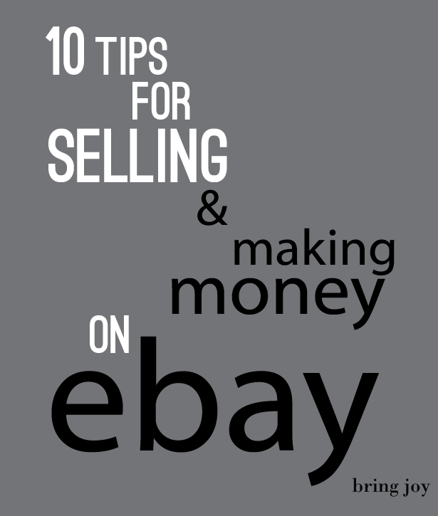10-tips-for-selling-&-making-money-on-ebay