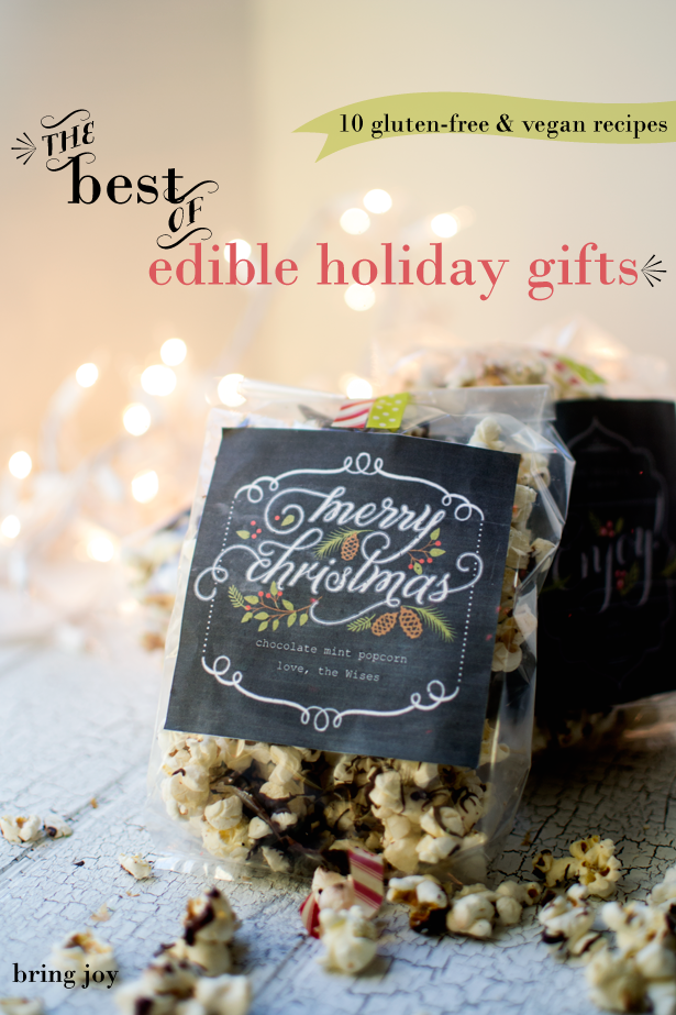 Best of Edible Holiday Gifts: 10 amazing vegan & gluten-free recipes ...