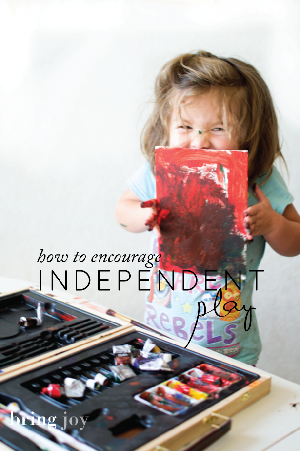 practical parenting tips: how to encourage independent play // bring joy
