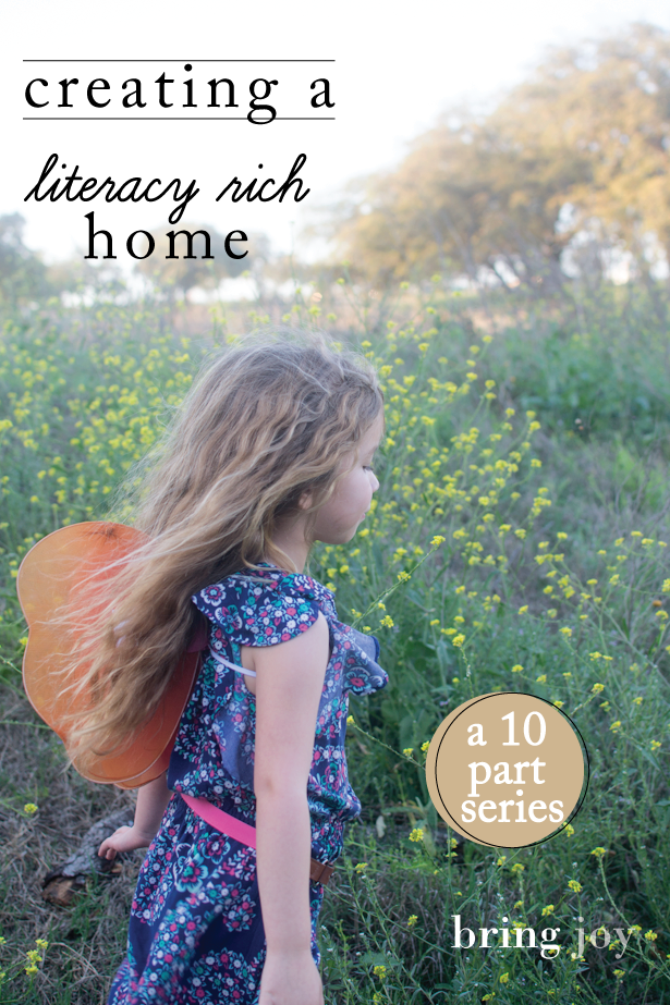 creating a literacy rich home -- a 10 part series // bring-joy.com #kids #literacy #reading