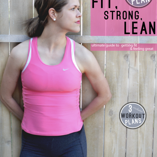 Fit, Strong, Lean: The Fitness Plan