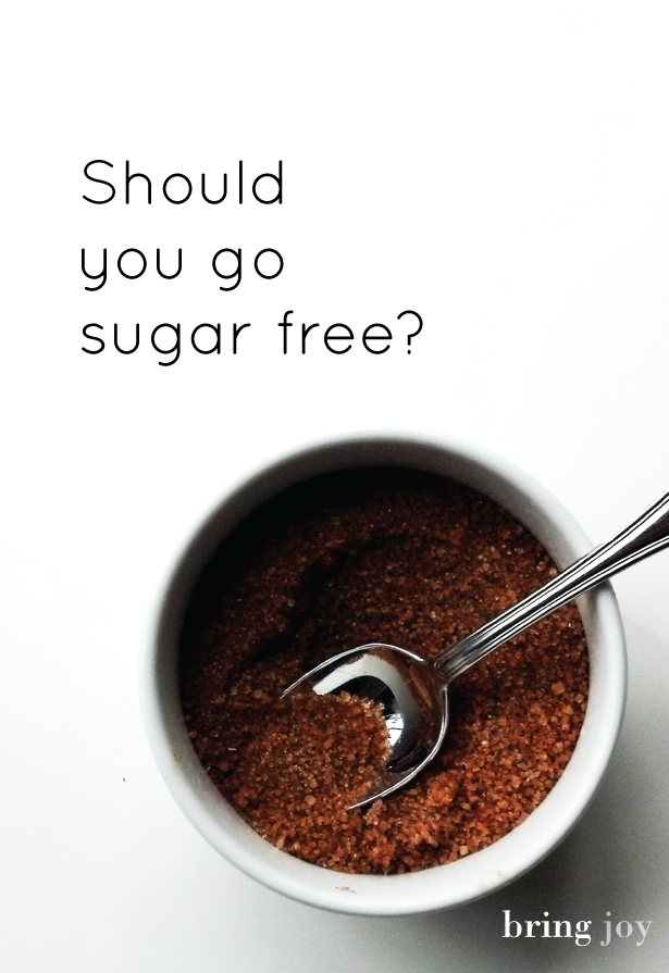 A few reasons to consider why you should go sugar free // bring-joy.com